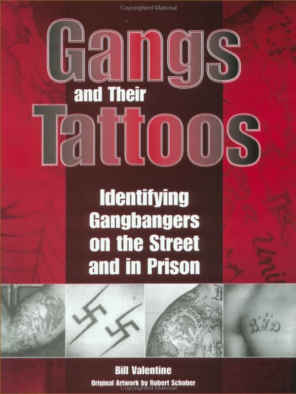 Gangs and Their Tattoos